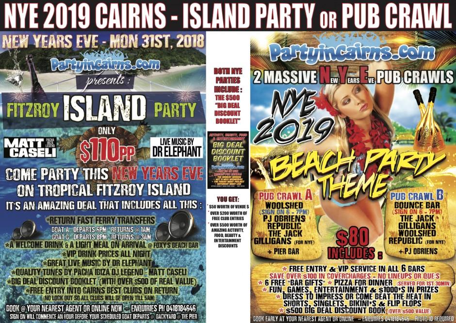 NYE Cairns 2019 – Fitzroy Island or Pub Crawls